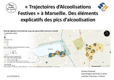 « Trajectoires d'Alcoolisations Festives » à Marseille. Des éléments explicatifs des pics d'alcoolisation.