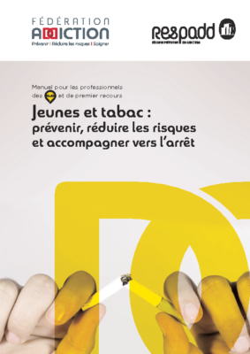 """Guide """"Jeunes et tabac"""" en partenariat avec la Fédération Addiction (2016)"""
