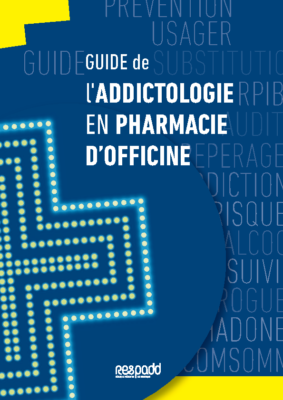 Guide addictologie en pharmacie d'officine