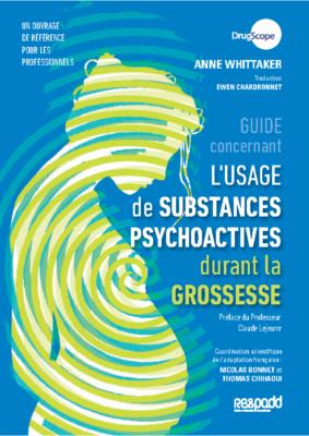 Guide Usage de substances psychoactives durant la grossesse